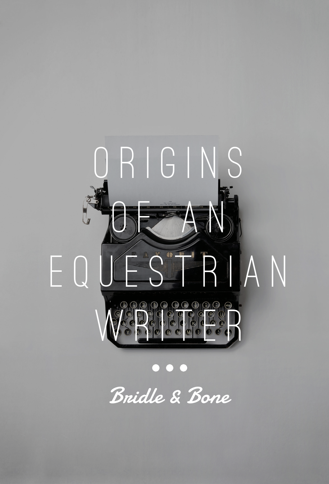 Origins of an Equestrian Writer