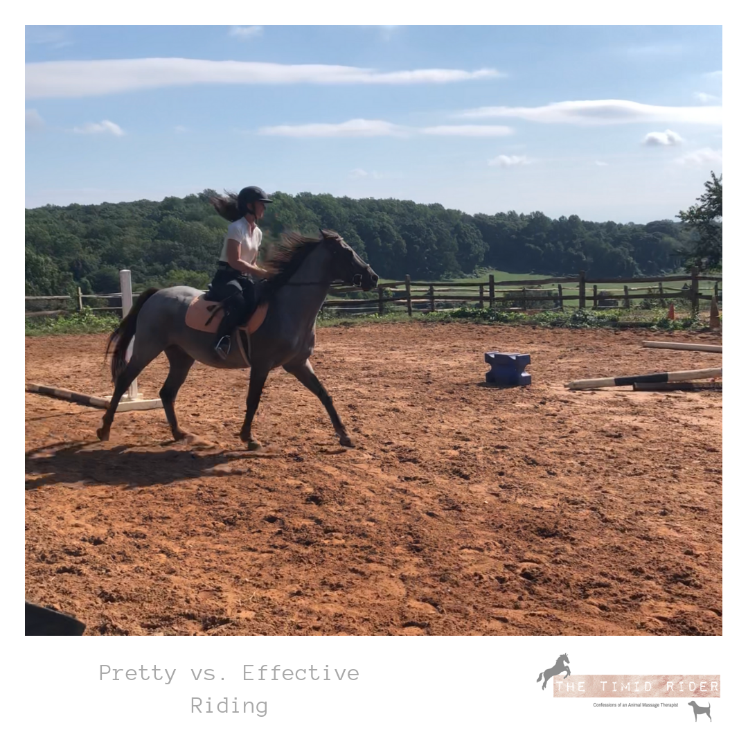 Pretty vs Effective Riding