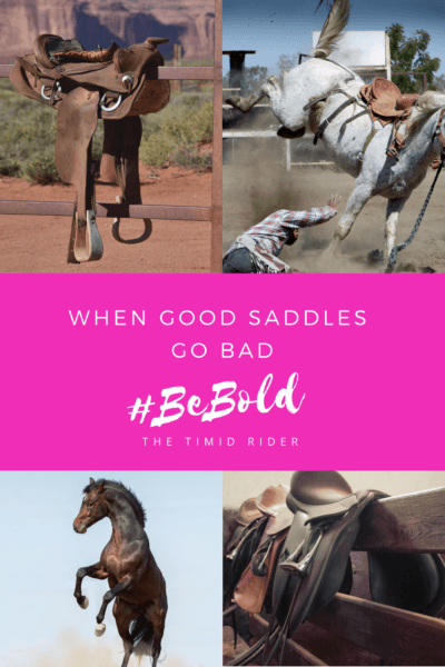 When Good Saddles Go Bad